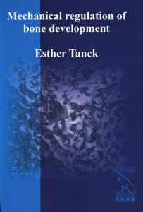 Cover of Dissertation from Esther Tanck. Orthopaedic Research Lab Nijmegen; Radboud university medical centre