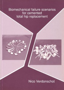 Cover of Dissertation from Nico Verdonschot. Orthopaedic Research Lab Nijmegen; Radboud university medical centre